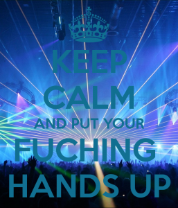 keep-calm-and-put-your-fuching-hands-up-4